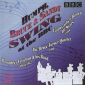 Humphrey Lyttelton/Sandy Brown/Bruce Turner: Humph, Bruce & Sandy Swing at the BBC