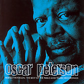 Oscar Peterson: Perfect Peterson: Best of the Pablo & Telarc Recordings