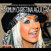 Christina Aguilera: Maximum Christina Aguilera