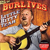 Burl Ives: Little Bitty Tear: The Best of Burl Ives [Collectables] [Remaster]