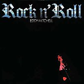 Eddy Mitchell: Rock'n Roll