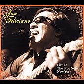 José Feliciano: Live At The Blue Note New York