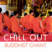Various Artists: Global Journey: Chill Out Buddhist Chant