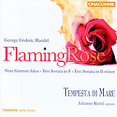 Flaming Rose - Handel: Nine German Arias, etc / Baird, et al
