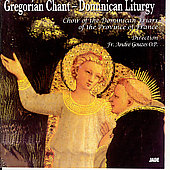 Gregorian Chant - Dominican Liturgy / Gouzes