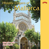 Historic Organs of Mallorca - Cabanilles, Cabezon, et al / Michal Novenko
