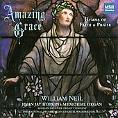 Amazing Grace - Hymns of Faith and Praise / William Neil