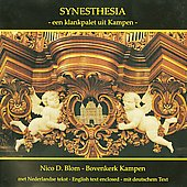 Synesthesia - Buxtehude, Pachelbel, Bach, Walther, Mendelssohn, Reger, Blom / Nico D. Blom
