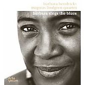Barbara Hendricks (Soprano Vocal): Barbara Sings the Blues