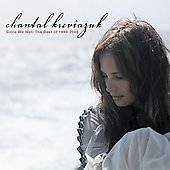 Chantal Kreviazuk: Since We Met: The Best of 1996-2006