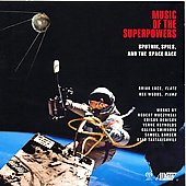 Music of the Superpowers - Denisov, Reynolds, Barber, Muczynski, etc / Brian Luce, Rex Woods