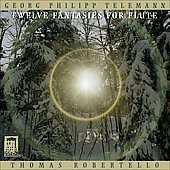Telemann: 12 Fantasies for Flute / Robert Robertello