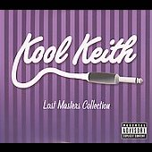 Kool Keith: Lost Masters Collection, Vols. 1-3 [PA] [Digipak]