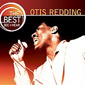 Otis Redding: The Best: See & Hear