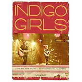 Indigo Girls: Live at the Roxy