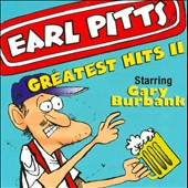 Earl Pitts: Greatest Hits, Vol. 2