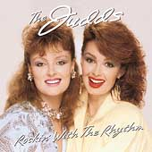 The Judds: Rockin' with the Rhythm