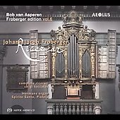 Johann Froberger: Complete Ricercari