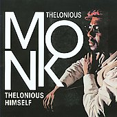 Thelonious Monk: Thelonious Himself