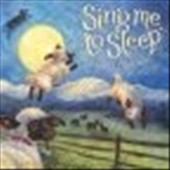 Various Artists: Sing Me to Sleep: Indie Lullabies [Digipak]