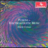 Fusions: Electroacoustic Music