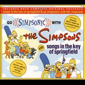 The Simpsons: Go Simpsonic with the Simpsons/Songs in the Key of Springfield