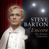 Steve Barton: Encore/Private Collection