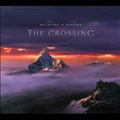 David Helpling/Jon Jenkins: The Crossing [Digipak]