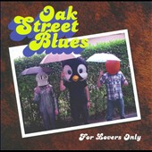 Oak Street Blues: For Lovers Only [EP]