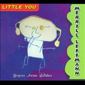 Merrill Leffmann: Little You