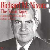 Richard Nixon: Richard M. Nixon: The Nixon Tapes