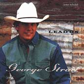 George Strait: Lead On