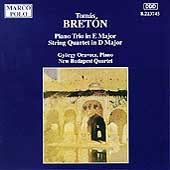 Bretón: Piano Trio in E, String Quartet in D / Oravecz