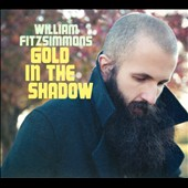 William Fitzsimmons: Gold in the Shadow [Digipak]