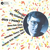 Duo 1 Point 5 / Bill Perconti, James Reid, James March