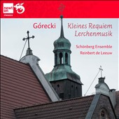 Gorecki: Kleines Requiem; Lerchenmusik