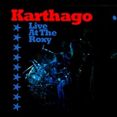 Karthago: Live At The Roxy [Digipak] *