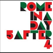 5 After 4: Rome In a Day