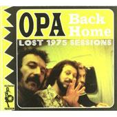 Opa: Back Home: The Lost 1975 Sessions [Digipak]
