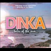 Dinka: Tales of the Sun [Digipak]