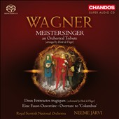 Wagner: Meistersinger Orchestral Tribute / Jarvi, Royal Scottish National Orchestra