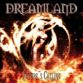 Dreamland (Metal): Future's Calling