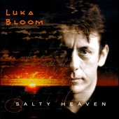 Luka Bloom: Salty Heaven
