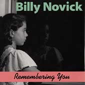 Billy Novick: Remembering You