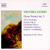 Mendelssohn: Piano Works Vol 2 / Benjamin Frith