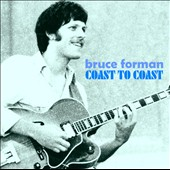 Bruce Forman: Coast to Coast