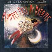 Cathy Fink & Marcy Marxer: Blanket Full of Dreams