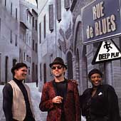 Rue de Blues: Deep Play