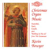 Christmas Organ Music / Kevin Bowyer