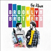 Brooklyn Brothers: The  Album